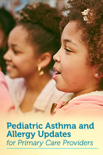 Pediatric Asthma & Allergy Updates for Primary Care Providers Banner