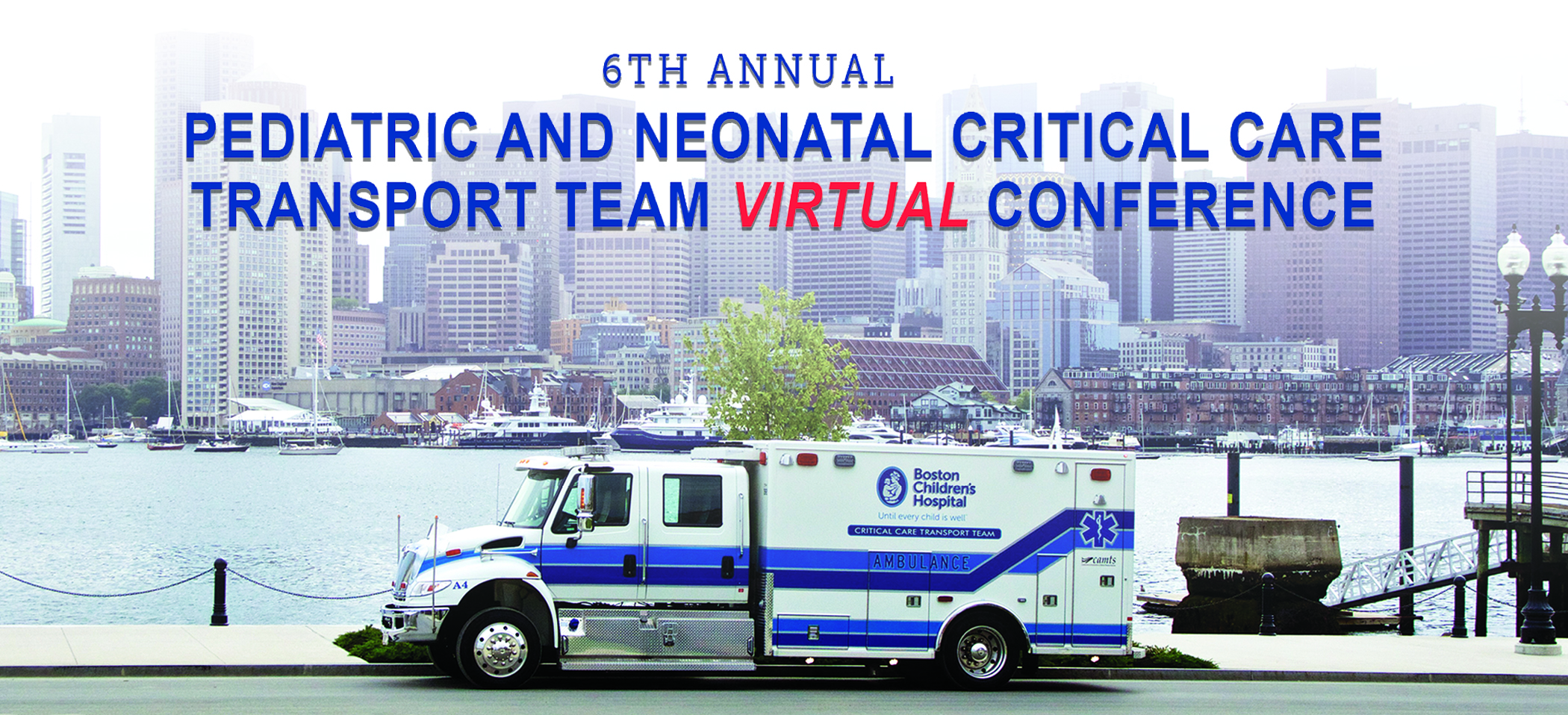 6th Annual Pediatric and Neonatal Critical Care Transport Team Conference Banner