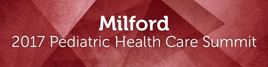 Milford Pediatric Health Care Summit 2017 Banner