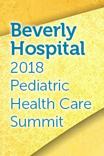 Beverly Hospital 2018 Pediatric Health Care Summit Banner