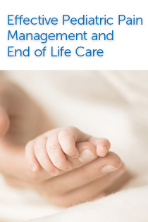 Effective Pediatric Pain Management and End of Life Care 2018 Banner