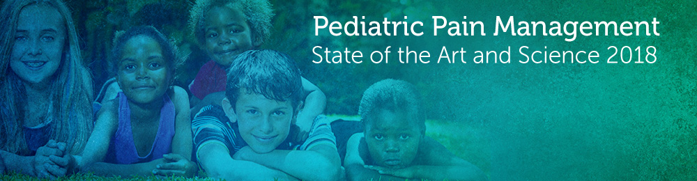 Pediatric Pain Management: State of the Art and Science 2018 Banner