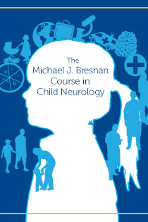 Michael J. Bresnan Child Neurology Course Banner