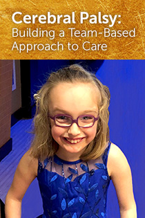 Cerebral Palsy: Building a Team-Based Approach to Care Banner