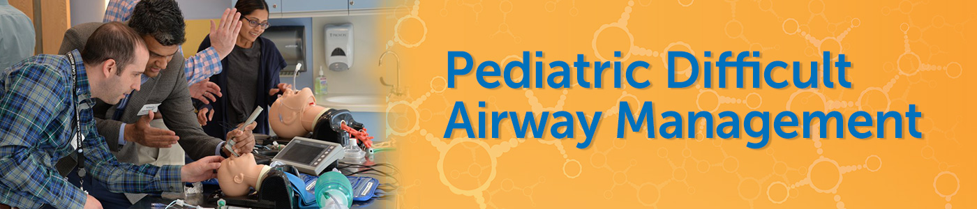 Pediatric Difficult Airway Management 2020 Banner