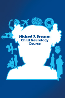 Michael J. Bresnan Child Neurology Course 2020 Banner