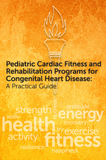 Pediatric Cardiac Fitness and Rehabilitation Programs for Congenital Heart Disease: A Practical Guide Banner