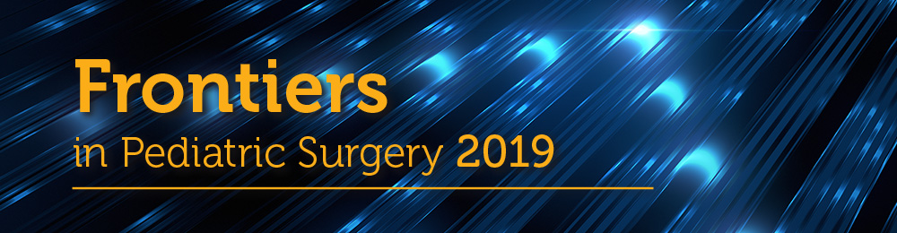 Frontiers in Pediatric Surgery 2019 Banner