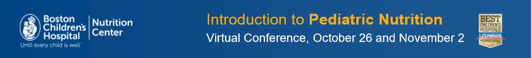 Introduction to Pediatric Nutrition Virtual Conference Banner